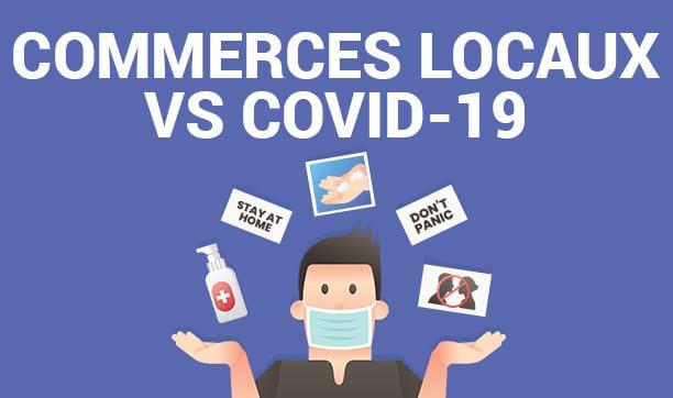 Fonctionnement pendant le COVID-19 : Conseils utiles pour les commerces locaux